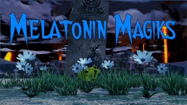 Melatonin Magiks [v1.0]