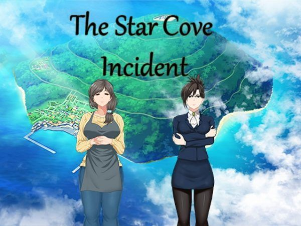The Star Cove Incident [v0.05a]